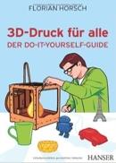 Florian Horsch 3D-Druck für alle