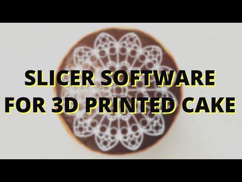 slicer software for 3D printed cake