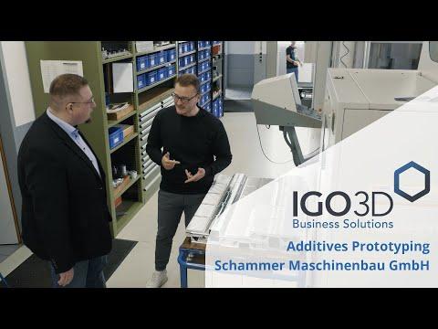Additives Prototyping bei der Schammer Maschinenbau GmbH [+SUBTITLES]   IGO3D Use Case