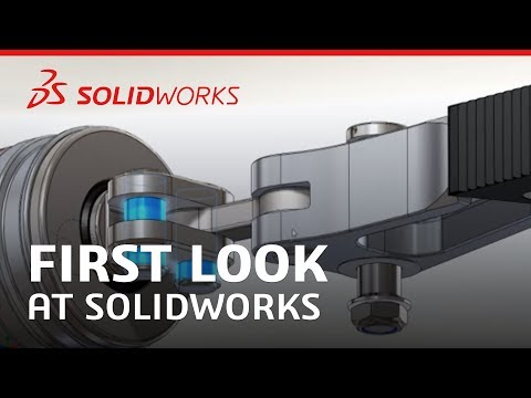 First Look at SOLIDWORKS Software - SOLIDWORKS