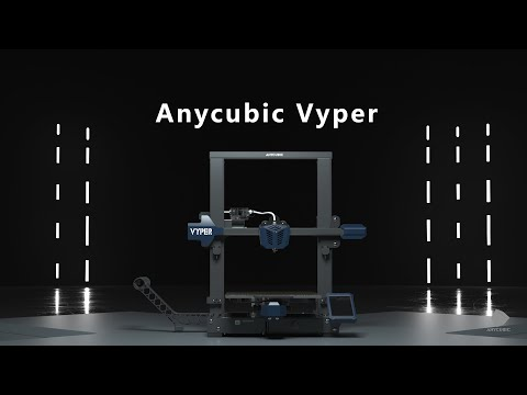 Anycubic Vyper Unpacked June 2021: Official Trailer