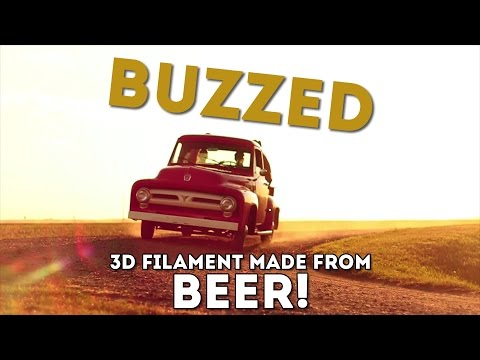 Buzzed - 3D Filament Made From Beer