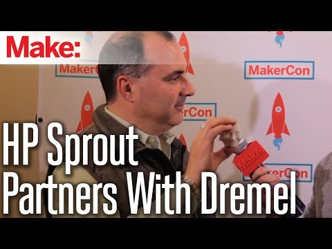 HP Sprout Partners With Dremel