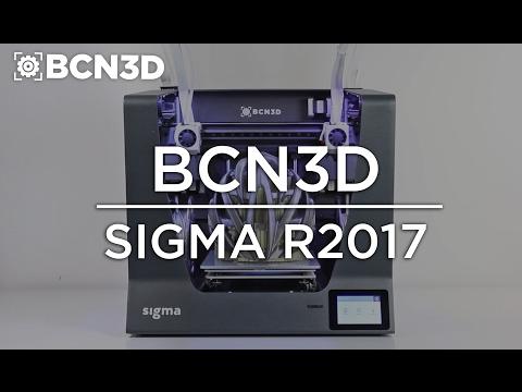 BCN3D Sigma R17 3D Printer - Reengineering versatility