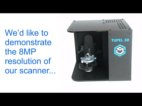 The new Tupel 3D scanner
