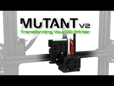 Transform Your 3D Printer with the MUTANT V2
