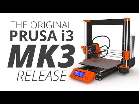 Original Prusa i3 MK3 Release!