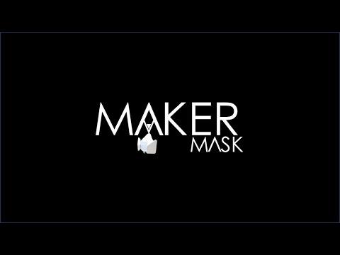 Maker Mask Vision