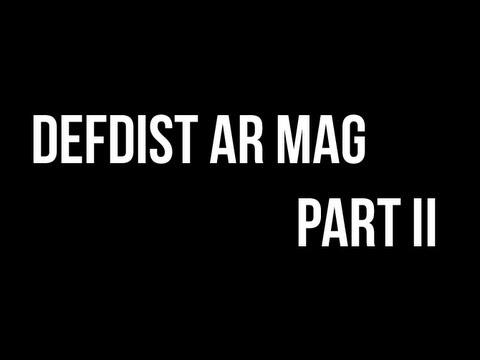 DefDist Printed AR Mag - Part II