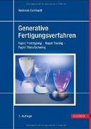 Andreas-Gebhardt-Generative-Fertigungsverfahren-Rapid-Prototyping-Rapid-Tooling-Rapid-Manufacturing.jpg