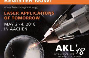 International Laser Technology Congress AKL'18: Chancen und Herausforderungen der Digitalisierung in der Laserindustrie