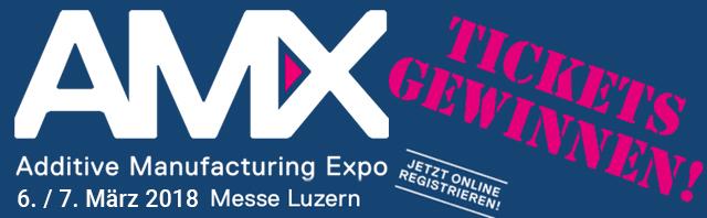 AMX – Tickets zur Additive Manufacturing Expo in Luzern gewinnen ...