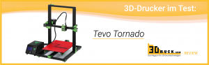 tevotornado review 300x93 - Review: Tevo Tornado 3D-Drucker
