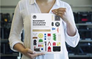 MakerBot Educators Guidebook das neue 3D-Druck Lehrbuch für Schule und Ausbildung