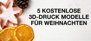 weihnachten modelle 3d druck 300x136 - 5 kostenlose 3D-Druck Modelle für Weihnachten
