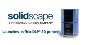 solidscapedl 300x157 - Prodways: Erster DLP-3D-Drucker von Solidscape für den Schmuckmarkt